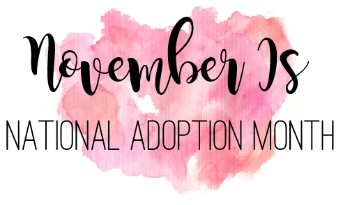 National Adoption Month Celebration Ideas