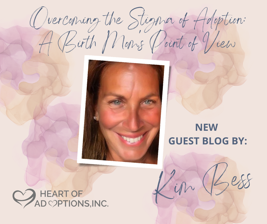 Overcoming the Stigma of Adoption: A Birth Mom's Point of View